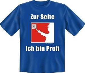 T-Shirt ICH BIN PROFI (Größe:: S (42/44))