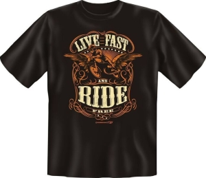 T-Shirt LIVE FAST AND RIDE FREE (Größe:: L (50/52))