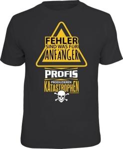 T-Shirt Fehler sind was für Anfänger Profis (Größe:: S (42/44))