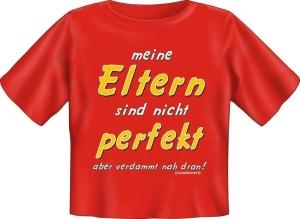 T-Shirt Baby MEINE ELTERN SIND NICHT PERFEKT (Größe:: 56-62)