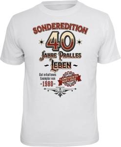 T-Shirt SONDEREDITION 40 JAHRE PRALLES LEBEN (Größe:: XXL (56))