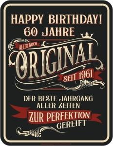 Blechschild 60 JAHRE ORIGINAL SEIT 1961 der beste Jahrgang