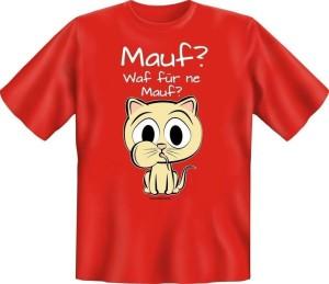T-Shirt MAUF WAF FÜR NE MAUF (Größe:: XL (52/54))