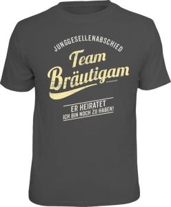 T-Shirt Junggesellenabschied Team Bräutigam NOCH ZU HABEN (Größe:: XXL (56))
