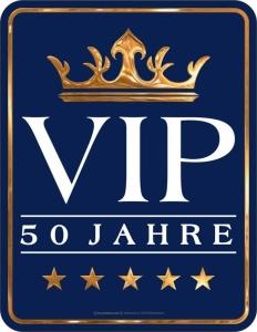 Blechschild VIP 50 JAHRE