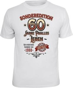 T-Shirt SONDEREDITION 60 JAHRE PRALLES LEBEN (Größe:: XXL (56))