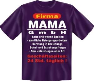 Fun Shirt FIRMA MAMA GMBH Mutter Mom T-Shirt Spruch (Größe:: S (42/44))