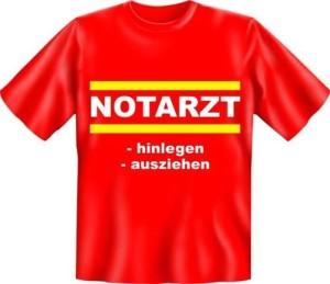 Fun Shirt NOTARZT hinlegen ausziehen (Größe:: XXL (56))