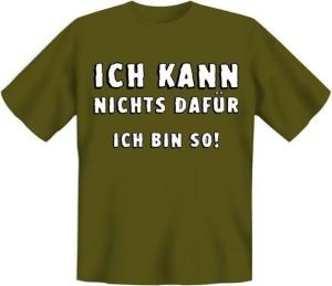 T-Shirt ICH KANN NICHTS DAFÜR ICH BIN SO (Größe:: S (42/44))