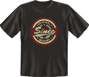 T-Shirt ORIGINAL SINCE 60 YEARS (Größe:: L (50/52))