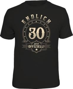 T-Shirt ENDLICH 30 JETZT OFFIZIELL (Größe:: L (50/52))