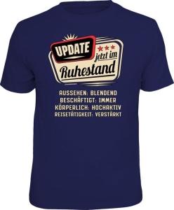T-Shirt UPDATE JETZT IM RUHESTAND (Größe:: S (42/44))
