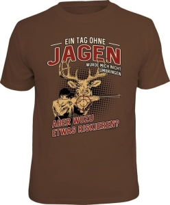 T-Shirt EIN TAG OHNE JAGEN (Größe:: XXL (56))