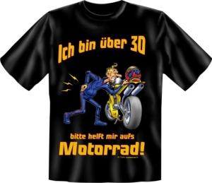 Fun Shirt Ü 30, helft mir auf′s Motorrad T-Shirt Spruch (Größe:: XXL (56))