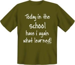 Fun Shirt Today in the school Schule Schüler Lehrer (Größe:: S (42/44))