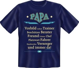 Fun Shirt Papa VORBILD CHEF Vater DAD T-Shirt Spruch (Größe:: S (42/44))