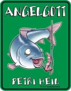 Blechschild Angelgott Angeln Angler PETRI HEIL Schild FUN Blech