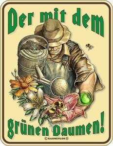 Blechschild GRÜNEN DAUMEN Gartengott Blumen Schild