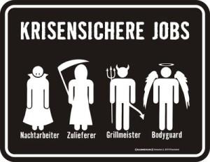 Blechschild Krisensicher Job Chef Firma Arbeit Mitarbeiter