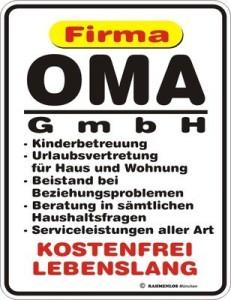 Blechschild Firma OMA GmbH Großmutter Spruch Schild Blech