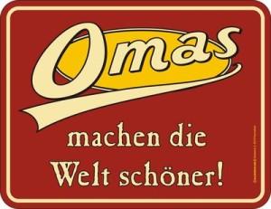 Blechschild Firma OMA Welt schöner Großmutter Spruch Schild