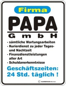 Blechschild Firma Papa GmbH Vater Spruch Schild Blech