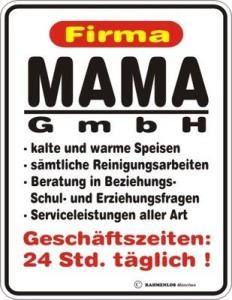 Blechschild Firma Mama GmbH Mutter Spruch Schild Blech