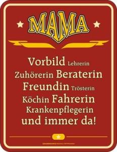 Blechschild Mama Vorbild Mutter Spruch Schild Blech