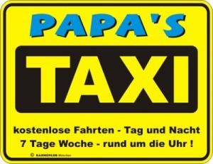 Blechschild Papa Taxi Vater Spruch Schild Blech