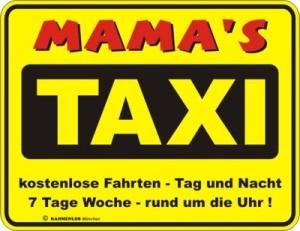 Blechschild Mama Taxi Mutter Spruch Schild Blech