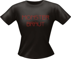T-Shirt Lady Girlie MONSTER BRAUT PARTY Shirt Spruch witzig Fun (Größe:: L)