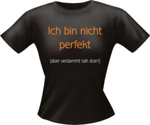 T-Shirt Lady Girlie nicht perfekt PARTY Shirt Spruch witzig Fun (Größe:: L)