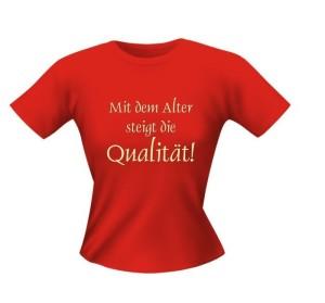 T-Shirt Lady Girlie ALTER QUALITÄT PARTY Shirt Spruch witzig Fun (Größe:: L)