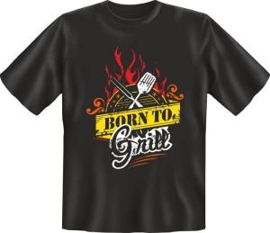 Fun Shirt Born to Grill grillen T-Shirt Spruch witzig Geschenk (Größe:: S (42/44))