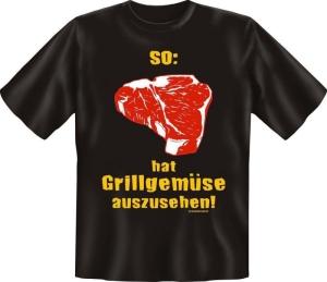 Fun Shirt SO HAT GRILLGEMÜSE AUSZUSEHEN grillen T-Shirt (Größe:: M (46/48))