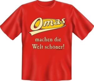 Fun Shirt OMA WELT schöner Großmutter T-Shirt Spruch (Größe:: S (42/44))