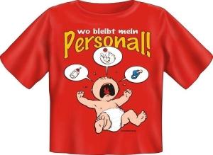 T-Shirt Baby WO BLEIBT MEIN PERSONAL (Größe:: 56-62)