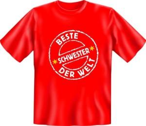 Fun Shirt BESTE SCHWESTER DER WELT T-Shirt Spruch witzig Geschenk Party (Größe:: S (42/44))