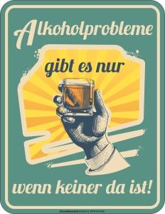 Blechschild ALKOHOLPROBLEME
