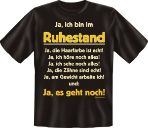 T-Shirt BIN IM RUHESTAND (Größe:: XL (52/54))