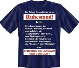 T-Shirt TRÄGER DIESES SHIRTS IST IM RUHESTAND (Größe:: XXL (56))