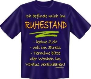 T-Shirt ICH BEFINDE MICH IM RUHESTAND (Größe:: XXL (56))