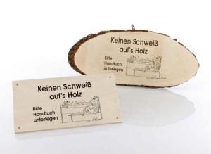 Schilder: Kein Schweiß auf´s Holz (Kein Schweiß auf´s Holz: Schild)
